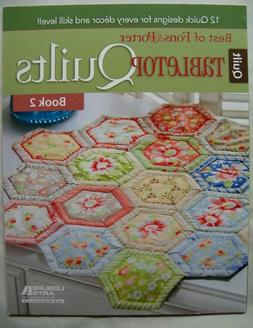Tabletop Quilts  Best of Fons & Porter Small Quilting Projec